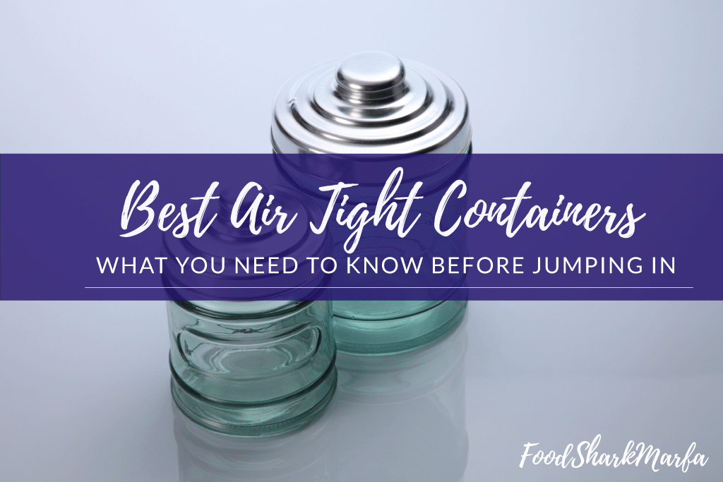 Best Air Tight Containers