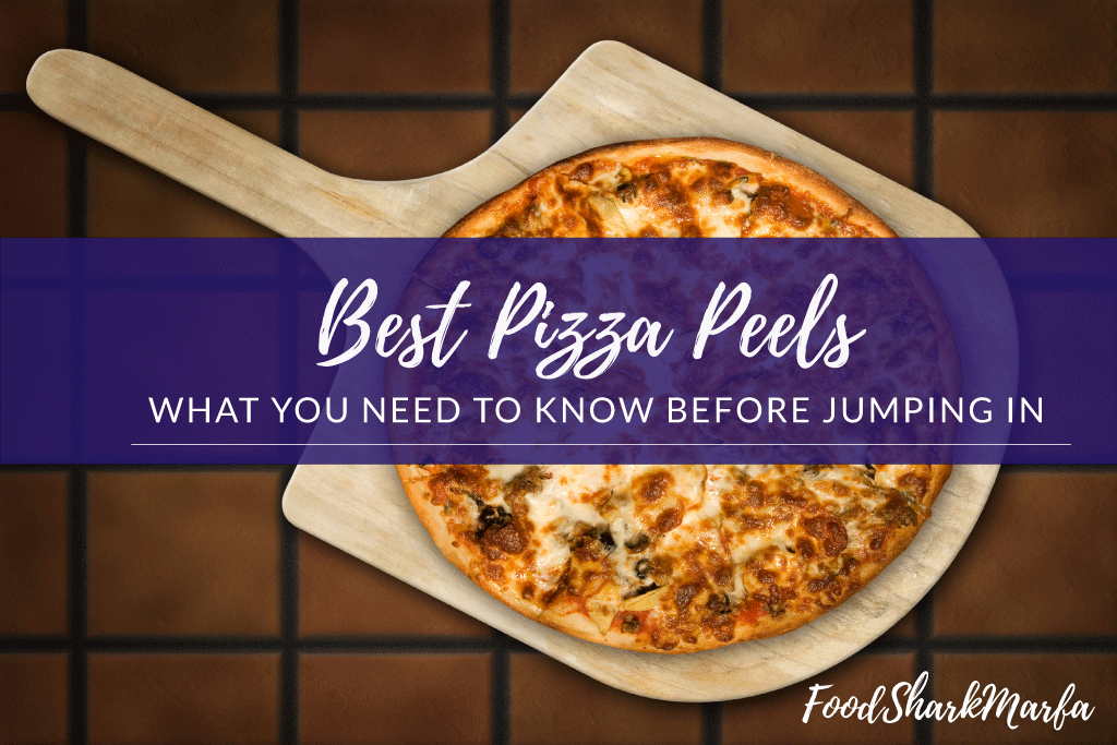 Best Pizza Peels