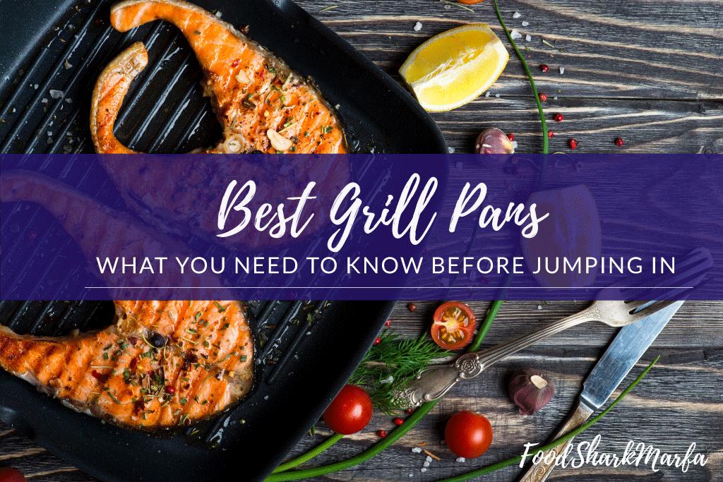 Best Grill Pans