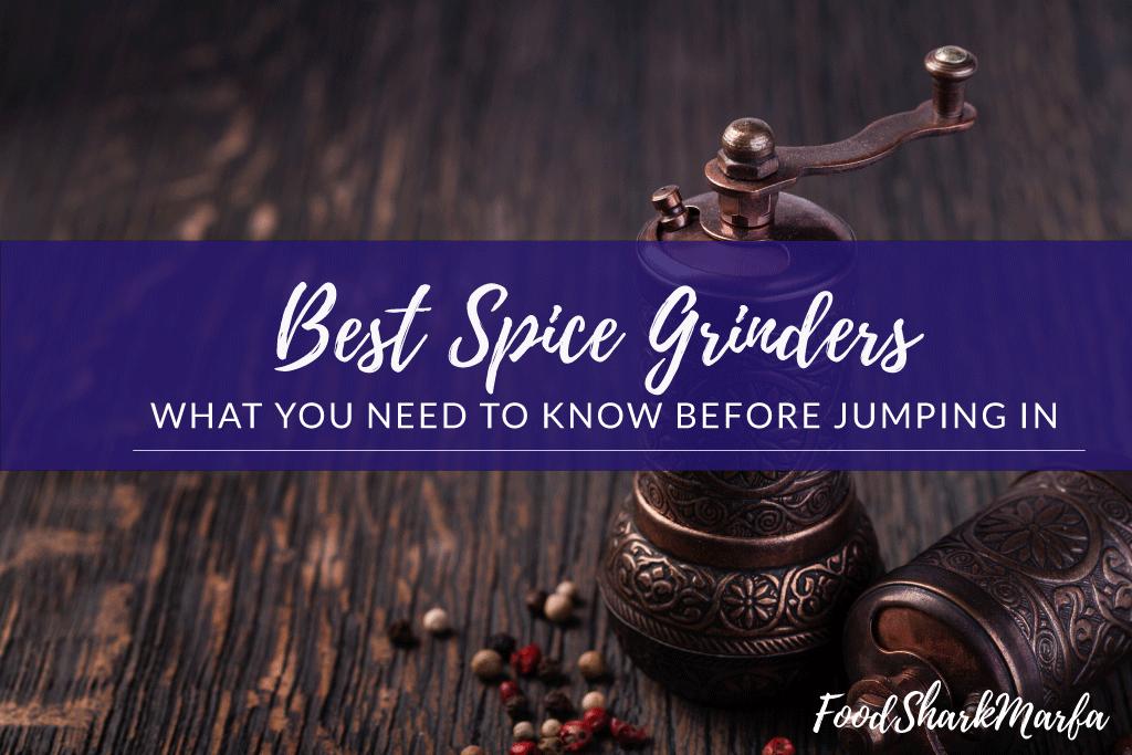 Best Spice Grinders