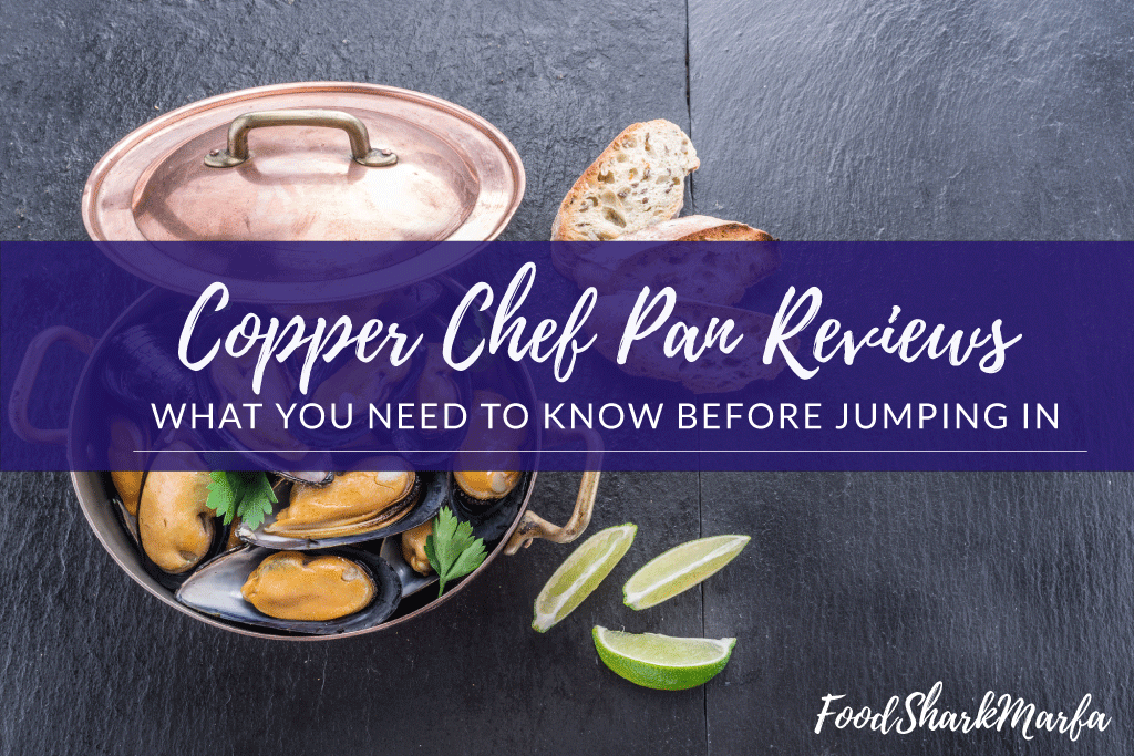 Copper Chef Pan Reviews