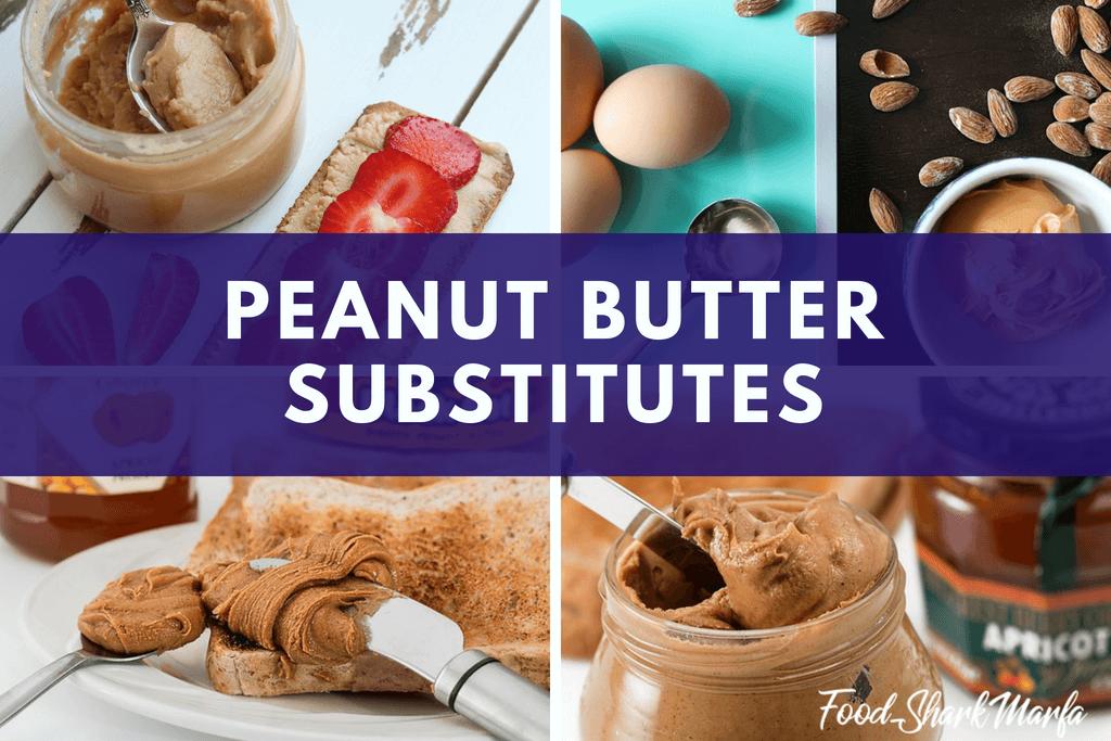Peanut Butter Substitutes