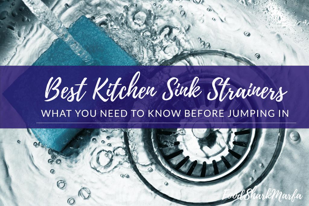 Best Kitchen Sink Strainers