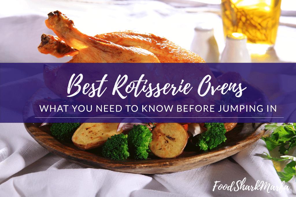 Best-Rotisserie-Ovens