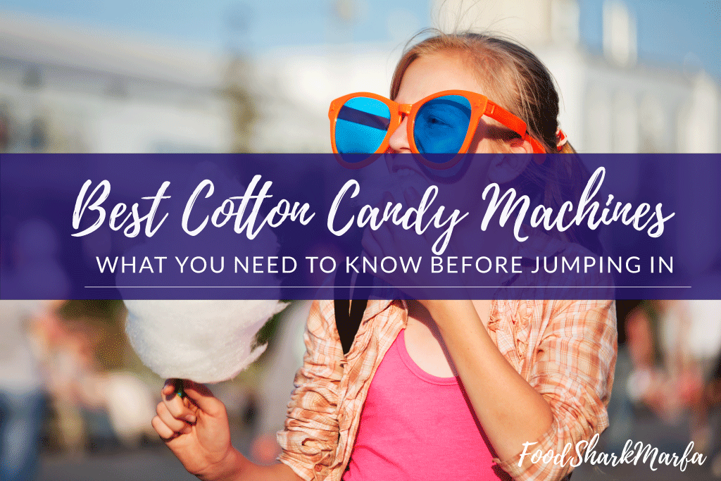 Best-Cotton-Candy-Machines