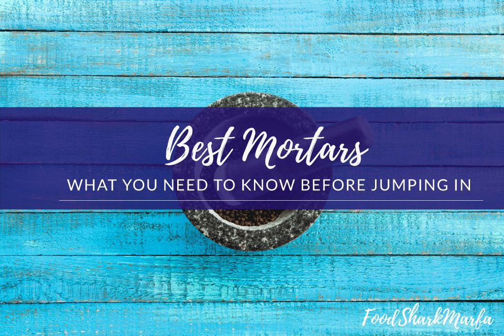 Best-Mortars