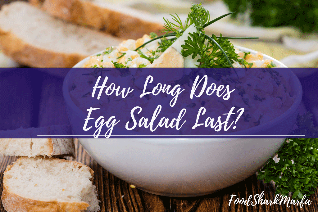 How-Long-Does-Egg-Salad-Last