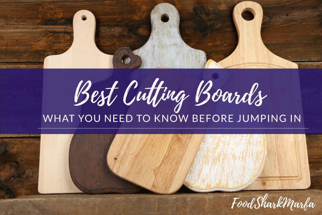 The 10 Best Cutting Boards In 2019 Food Shark Marfa