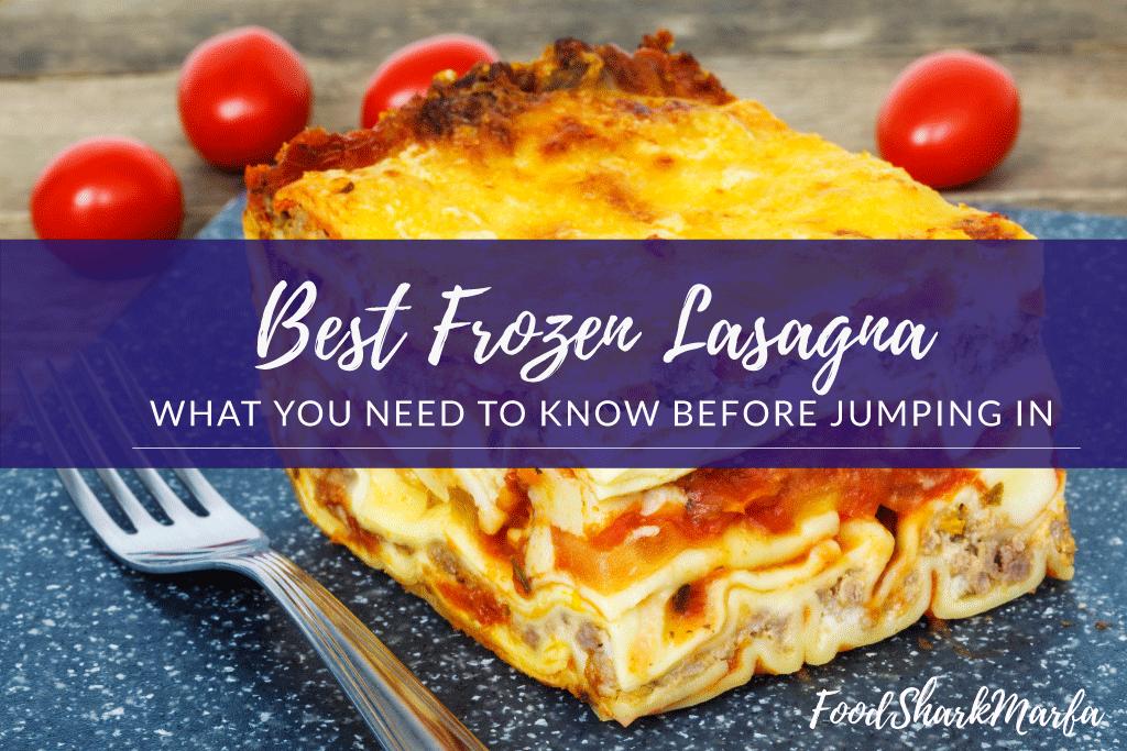 Best-Frozen-Lasagna