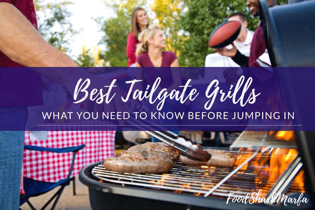Best Tailgate Grills