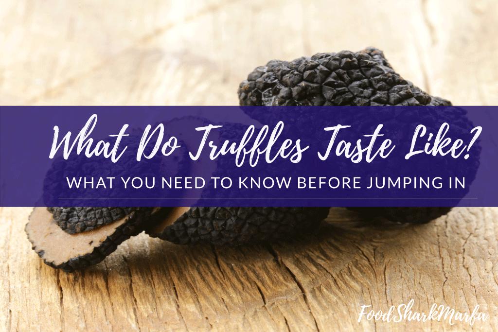 What-Do-Truffles-Taste-Like
