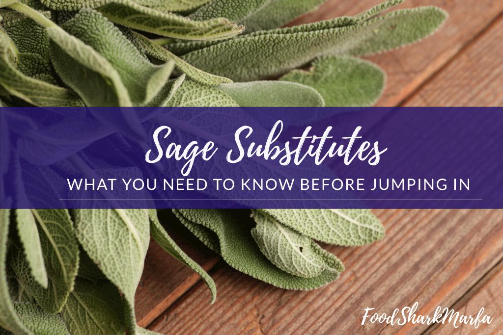 Sage-Substitutes