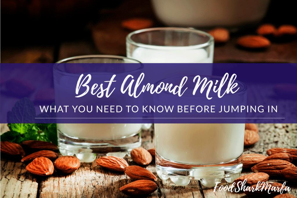 Best-Almond-Milk