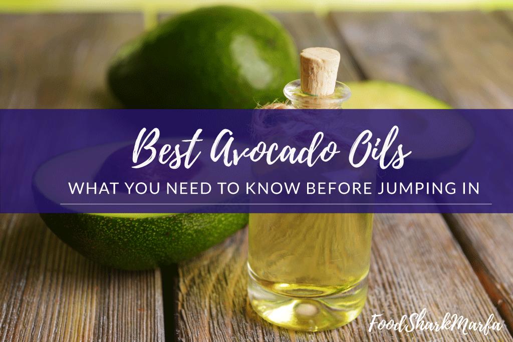 Best Avocado Oils