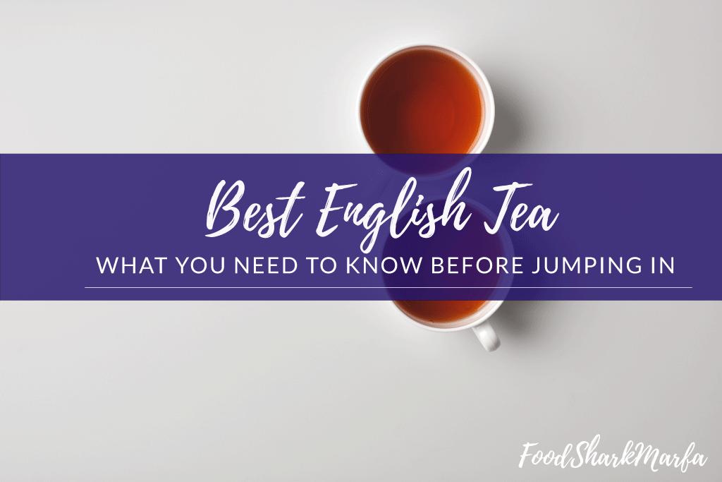 Best English Tea
