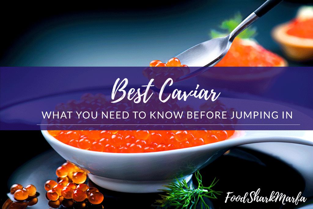 Best Caviar
