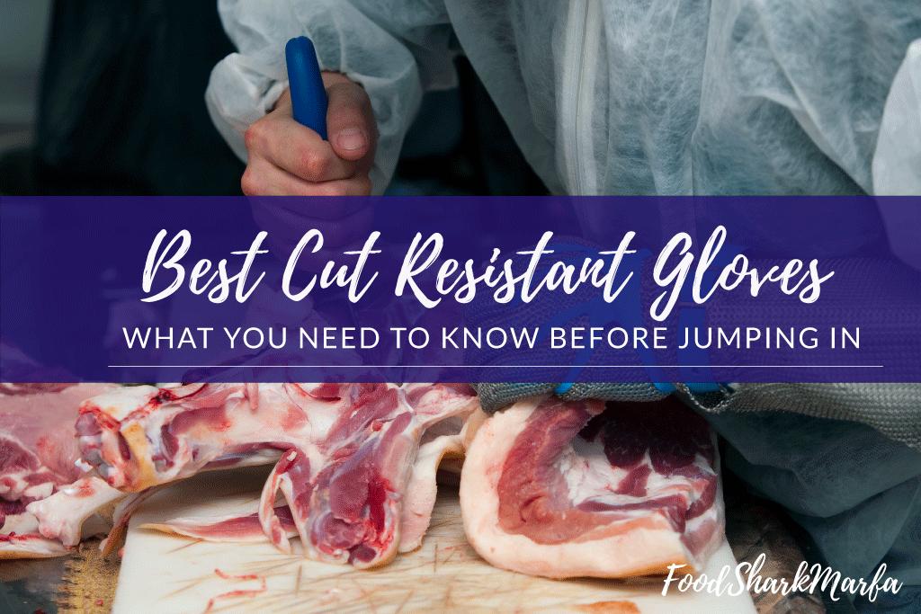 Best Cut Resistant Gloves