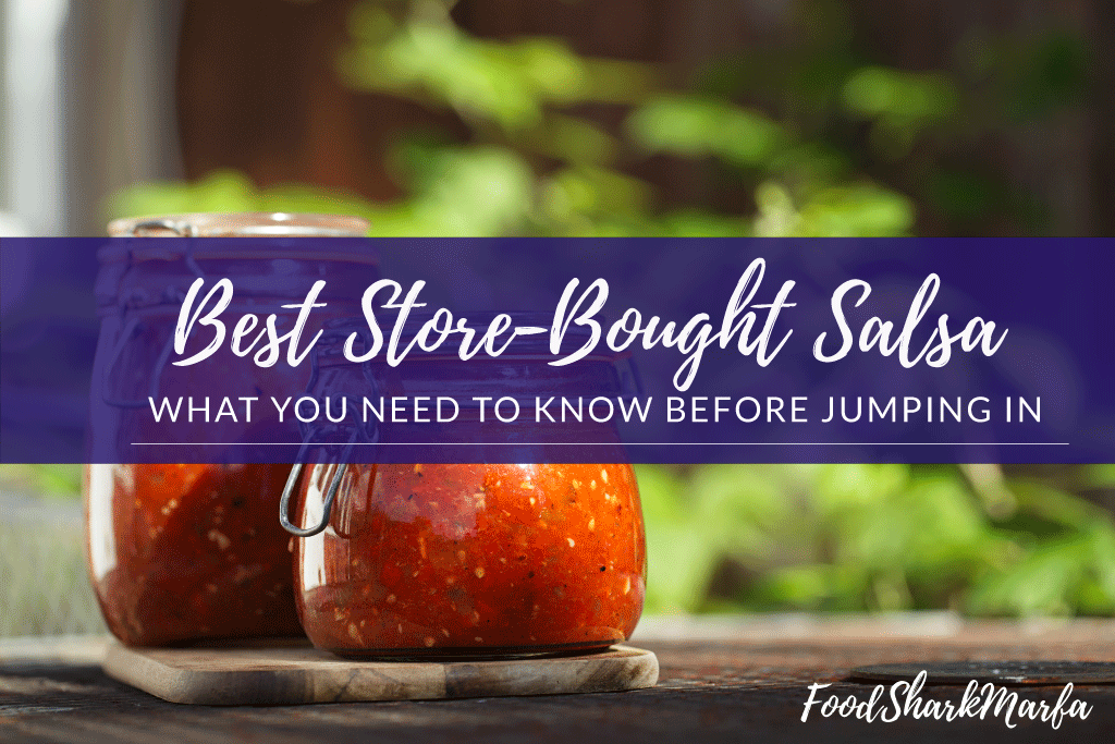 Best Store-Bought Salsa