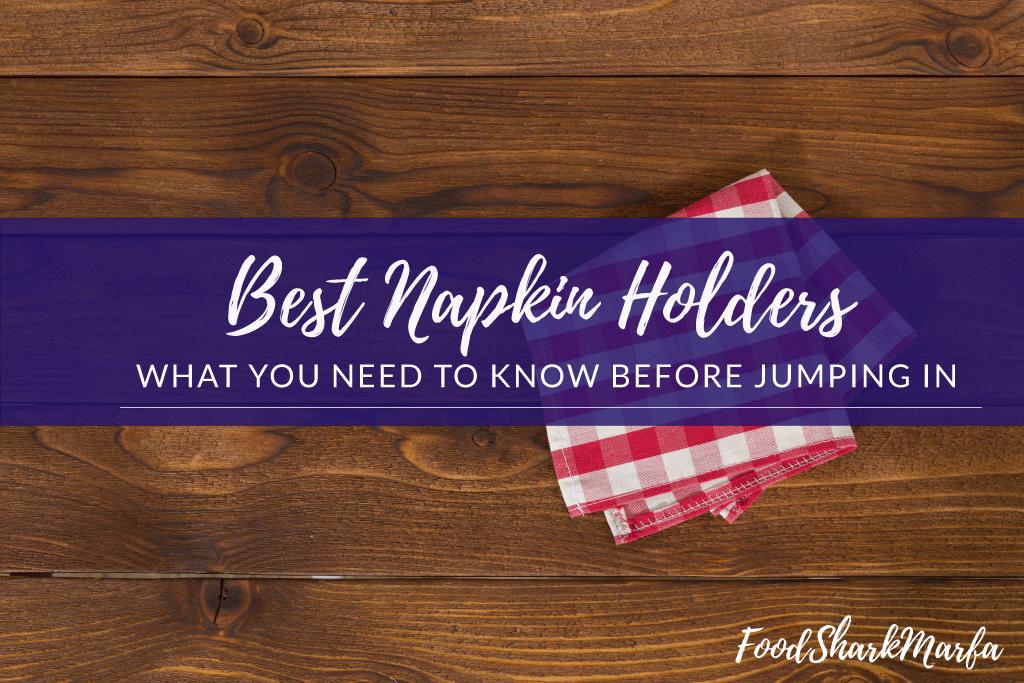 Best Napkin Holders