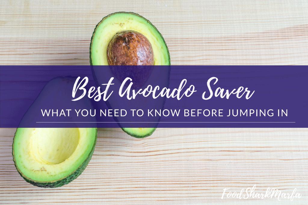 Best Avocado Saver