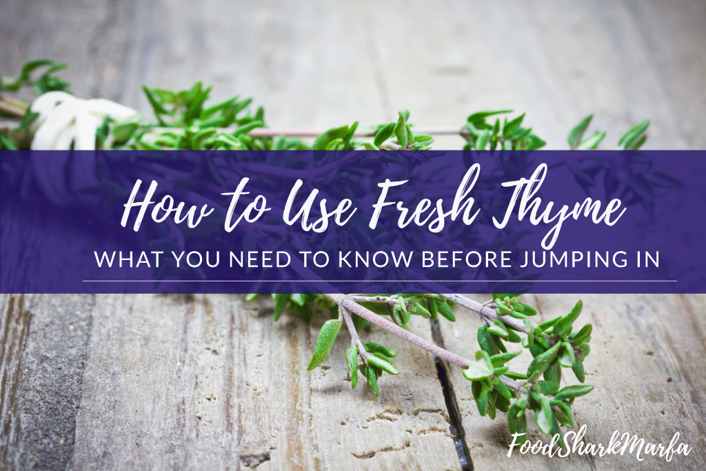 How to Use Fresh Thyme