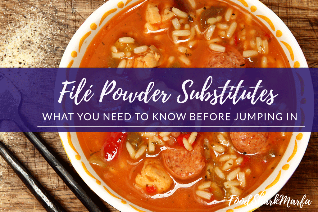 Filé Powder Substitutes