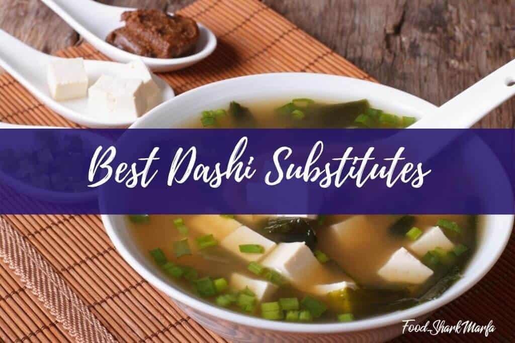 Best Dashi Substitutes