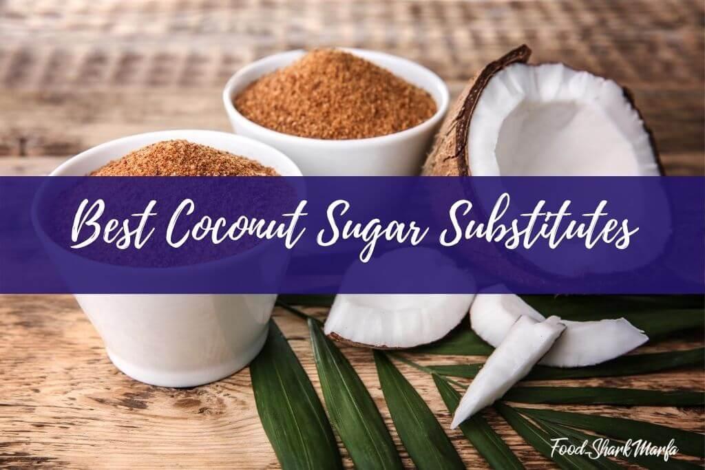Easiest Coconut Sugar Substitute