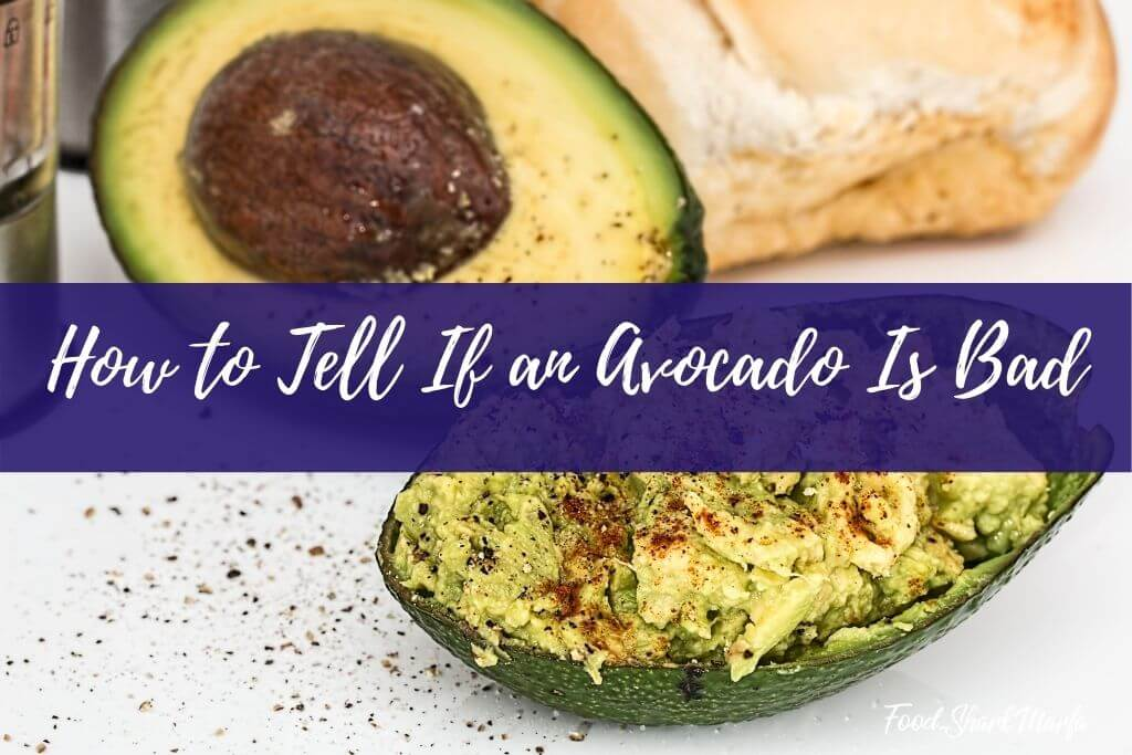 How to Tell If an Avocado Is Bad